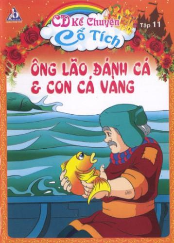 cd kể chuyện cổ tích 11 - ông lão đánh cá và con cá vàng