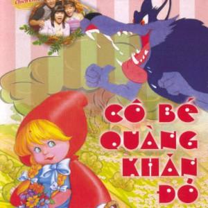 CD Kể chuyện cổ tích 7 - cô bé quàng khăn đỏ