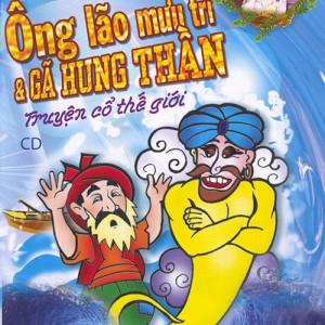 CD-Ke-chuyen-co-tich-the-gioi---Ong-lao-muu-tri-va-ga-hung-than-1