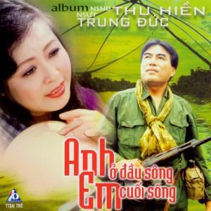 CD - Thu Hien va Trung Duc - Anh O Dau Song Em Cuoi Song